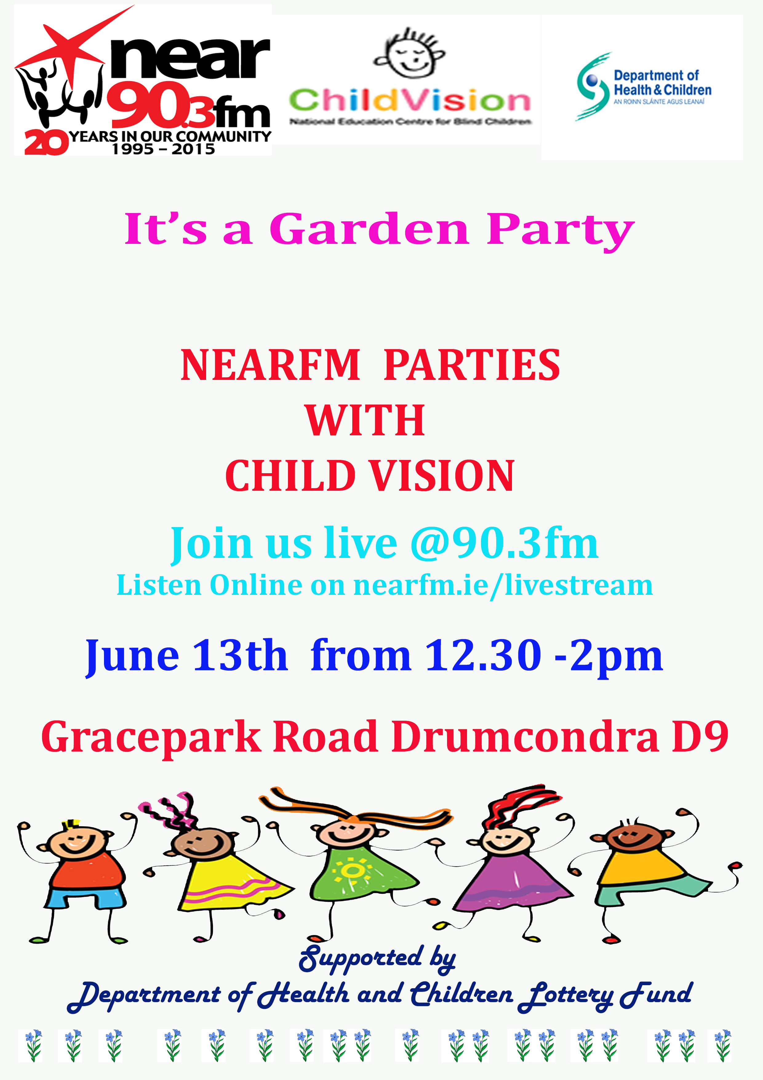 Visit Nearfm at Child Vision Garden Party Saturday  June 13th