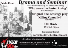 Drama and Seminar in Commemoration of the 1916 Easter Rising