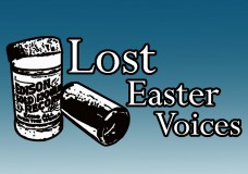 Lost Easter Voices