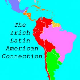 The Irish Latin American Connection