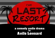 The Last Resort – Jan 18th & 25th @ 3pm
