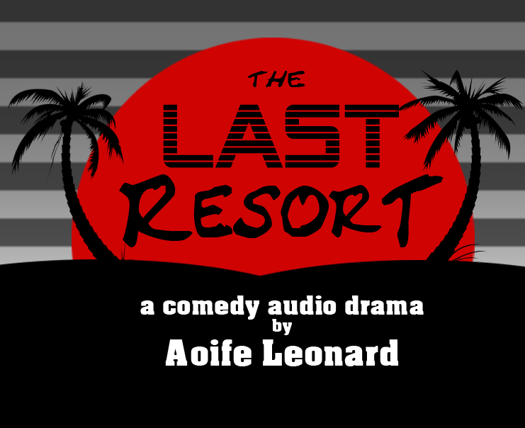 The Last Resort – Jan 18th & 25th @ 3pm