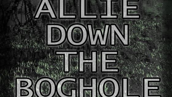 Audio Drama – Allie Down the Boghole