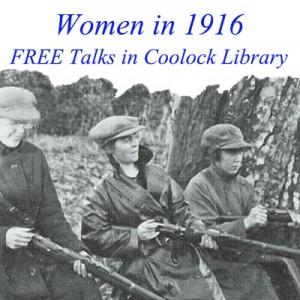 Women of 1916_Library Talks_Web