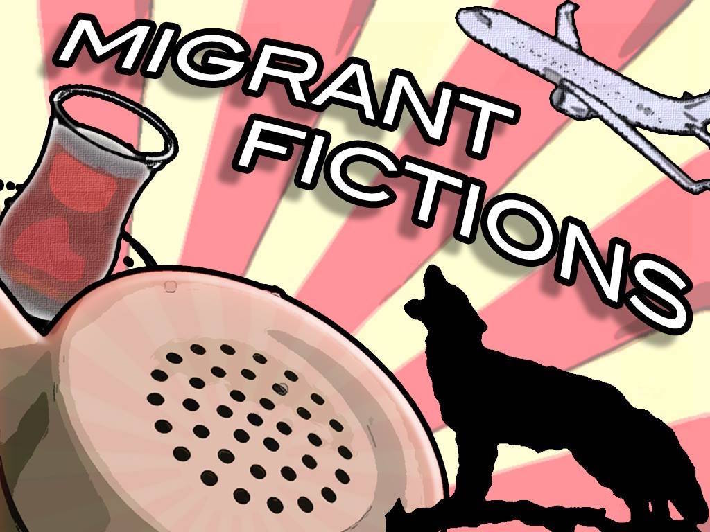 Migrant Fictions