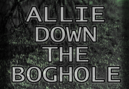 Audio Drama – Allie Down the Boghole
